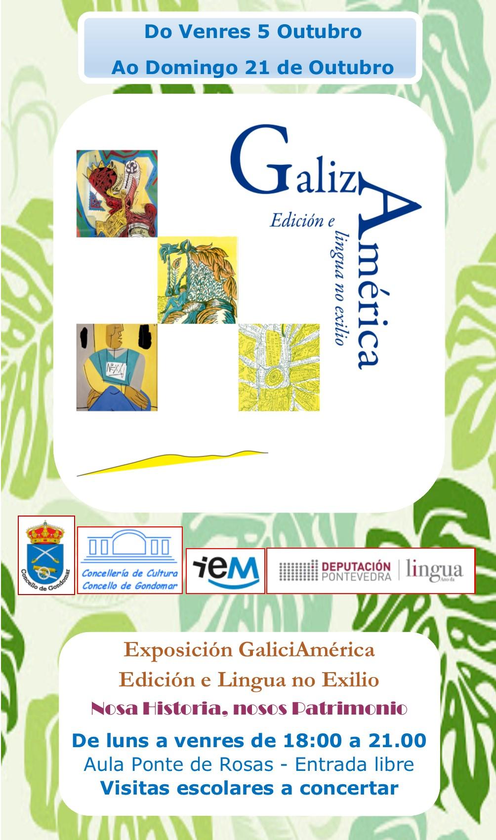 """Mostra """"GalizAmérica"""" @ Aula de Cultura Ponte de Rosas"""
