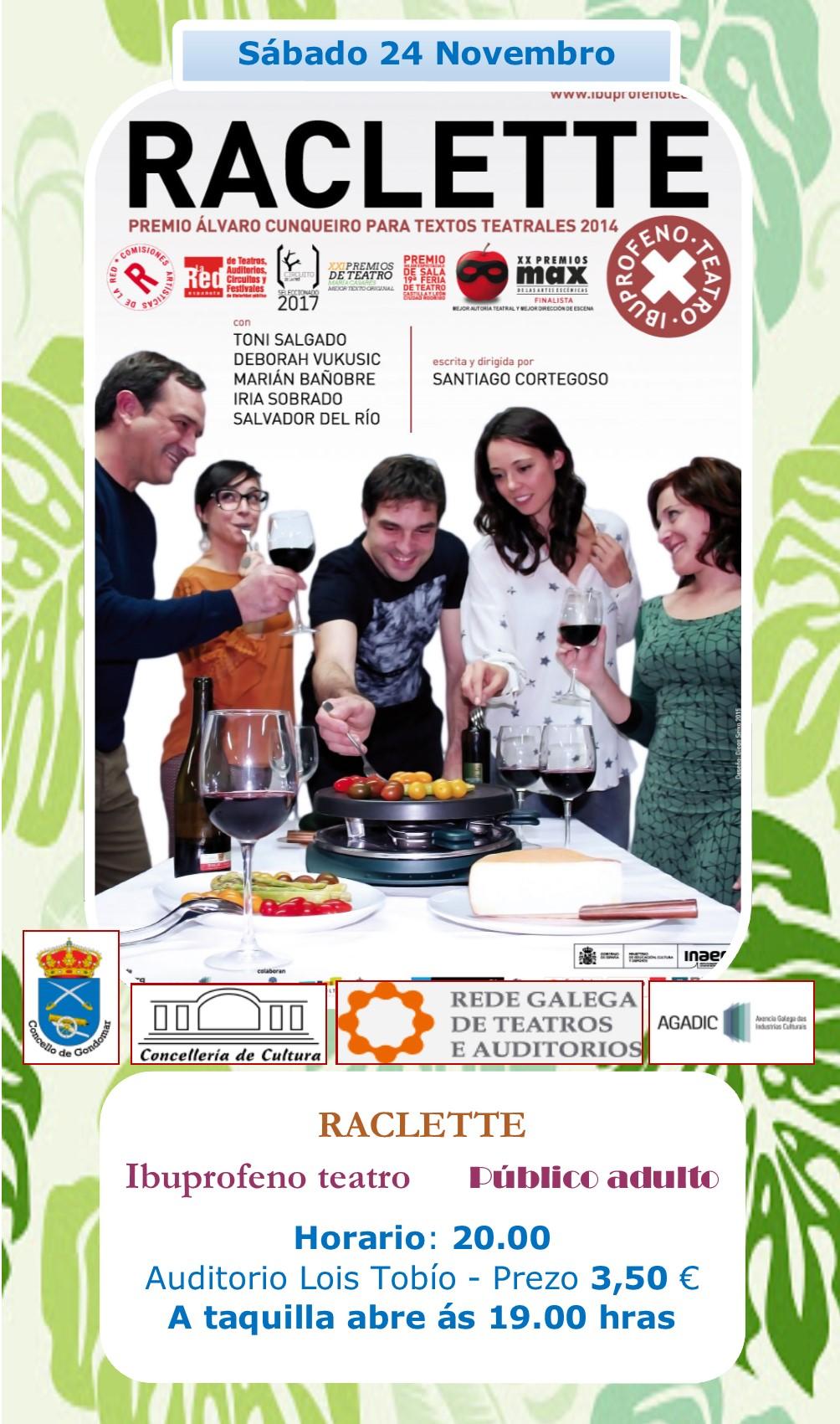 "Obra de Teatro ""Raclette"" @ Auditorio Lois Tobío | Galicia | España"